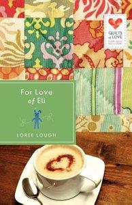 For Love of Eli