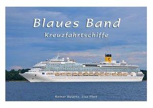 Blaues Band - Kreuzfahrtschiffe (Tischaufsteller DIN A5 quer)