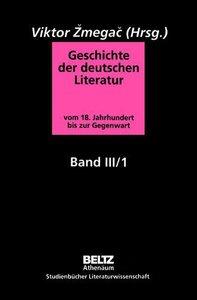 Geschichte der deutschen Literatur Band III/1