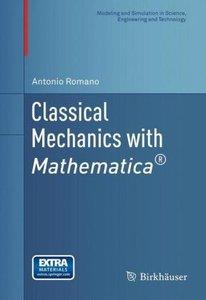 Classical Mechanics with Mathematica®