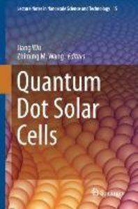 Quantum Dot Solar Cells