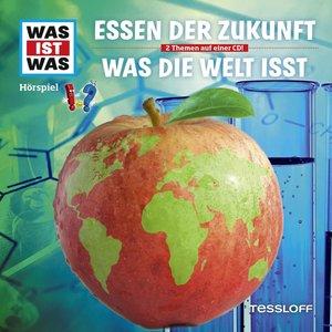 WAS IST WAS Hörspiel-CD: Essen der Zukunft/ Was die Welt isst