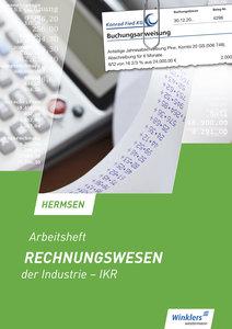 Rechnungswesen der Industrie - IKR. Arbeitsheft
