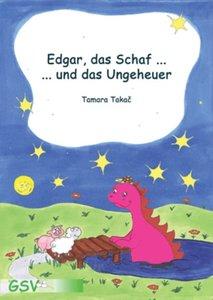 Edgar, das Schaf... und das Ungeheuer