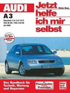 Audi A3 ab 1996. Jetzt helfe ich mir selbst