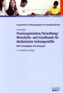 Praxisorganisation /Verwaltung /Wirtschafts- und Sozialkunde für