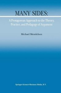 Many Sides: A Protagorean Approach to the Theory, Practice and P
