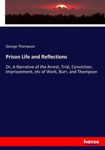 Prison Life and Reflections