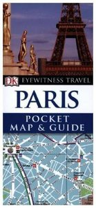 DK Eyewitness Travel Pocket Map & Guide: Paris