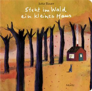 Steht im Wald ein kleines Haus