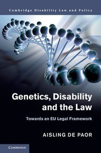Genetics, Disability and the Law: Towards an Eu Legal Framework