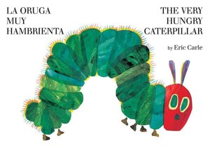 La oruga muy hambrienta, Spanisch-Englisch. The Very Hungry Cate