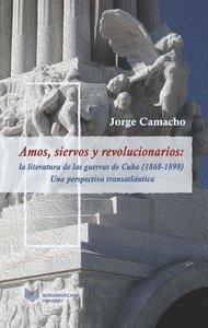 Amos, siervos y revolucioarios: la literatura de la Guerra de In