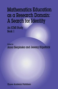 Mathematics Education as a Research Domain: A Search for Identit