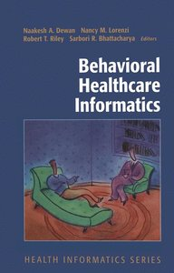 Behavioral Healthcare Informatics
