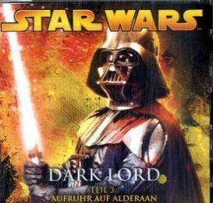 Star Wars, Dark Lord - Aufruhr auf Alderan, 1 Audio-CD