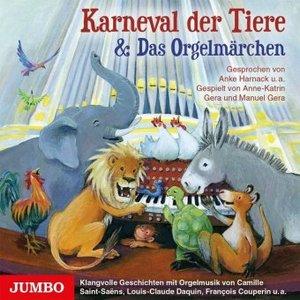 Karneval der Tiere & Das Orgelmärchen, 1 Audio-CD
