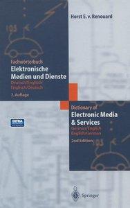 Fachwörterbuch Elektronische Medien und Dienste / Dictionary of