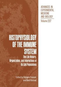 Histophysiology of the Immune System