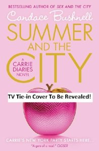 The Carrie Diaries (2) - Summer and the City
