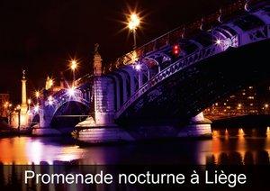 Promenade nocturne à Liège (Livre poster DIN A4 horizontal)