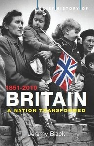A Brief History of Britain 1851 - 2008