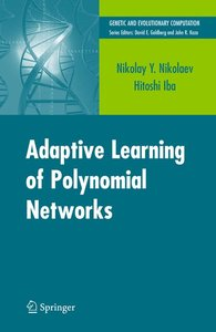 Adaptive Learning of Polynomial Networks