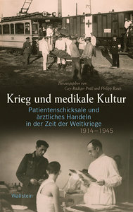 Krieg und medikale Kultur