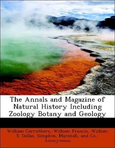 The Annals and Magazine of Natural History Including Zoology Bot
