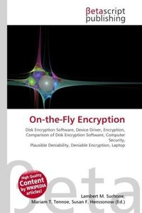 On-the-Fly Encryption