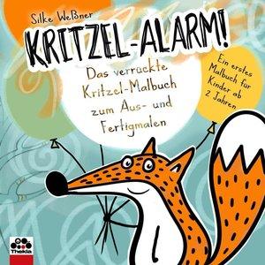 Kritzel-Alarm! Das verrückte Kritzel-Malbuch zum Aus- und Fertig