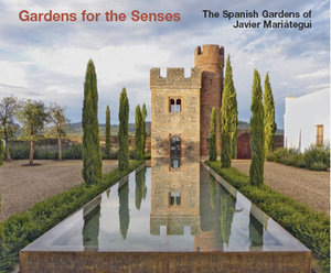 Gardens for the Senses. The Spanish Gardens