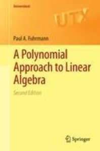 A Polynomial Approach to Linear Algebra