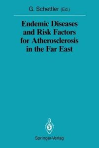 Endemic Diseases and Risk Factors for Atherosclerosis in the Far