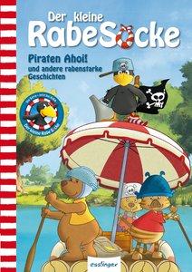 Der kleine Rabe Socke: Piraten Ahoi! und andere rabenstarke Gesc