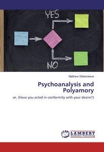 Psychoanalysis and Polyamory