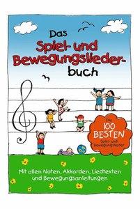 Das Spiel- und Bewegungsliederbuch