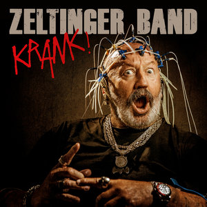 Zeltinger Band: Krank!