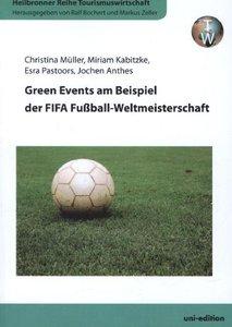 Green Events am Beispiel der FIFA Fußball-Weltmeisterschaft