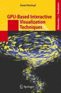 GPU-Based Interactive Visualization Techniques