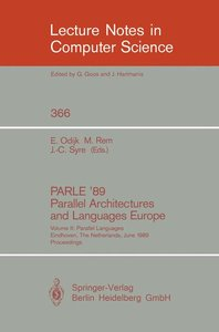 PARLE '89 - Parallel Architectures and Languages Europe