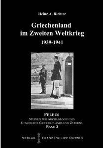 Griechenland im Zweiten Weltkrieg 1939-1941