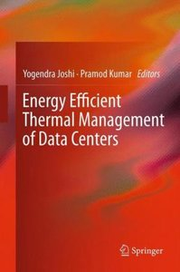 Energy Efficient Thermal Management of Data Centers