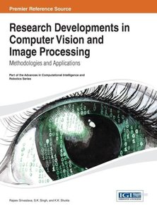 Research Developments in Computer Vision and Image Processing: M