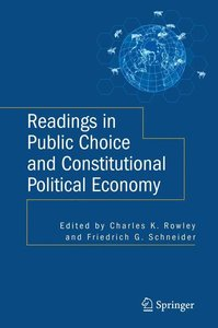 Readings in Public Choice and Constitutional Political Economy