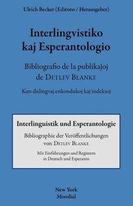 Interlingvistiko Kaj Esperantologio. Bibliografio de La Publikaj