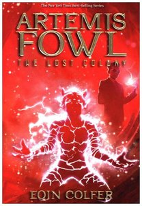 Artemis Fowl, The Lost Colony. Artemis Fowl, Die verlorene Kolon