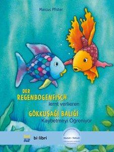 Der Regenbogenfisch lernt verlieren. Kinderbuch Deutsch-Türkisch