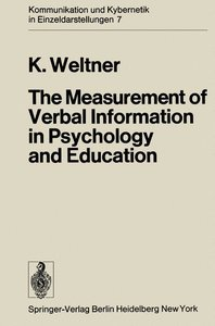 The Measurement of Verbal Information in Psychology and Educatio