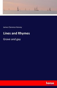 Lines and Rhymes